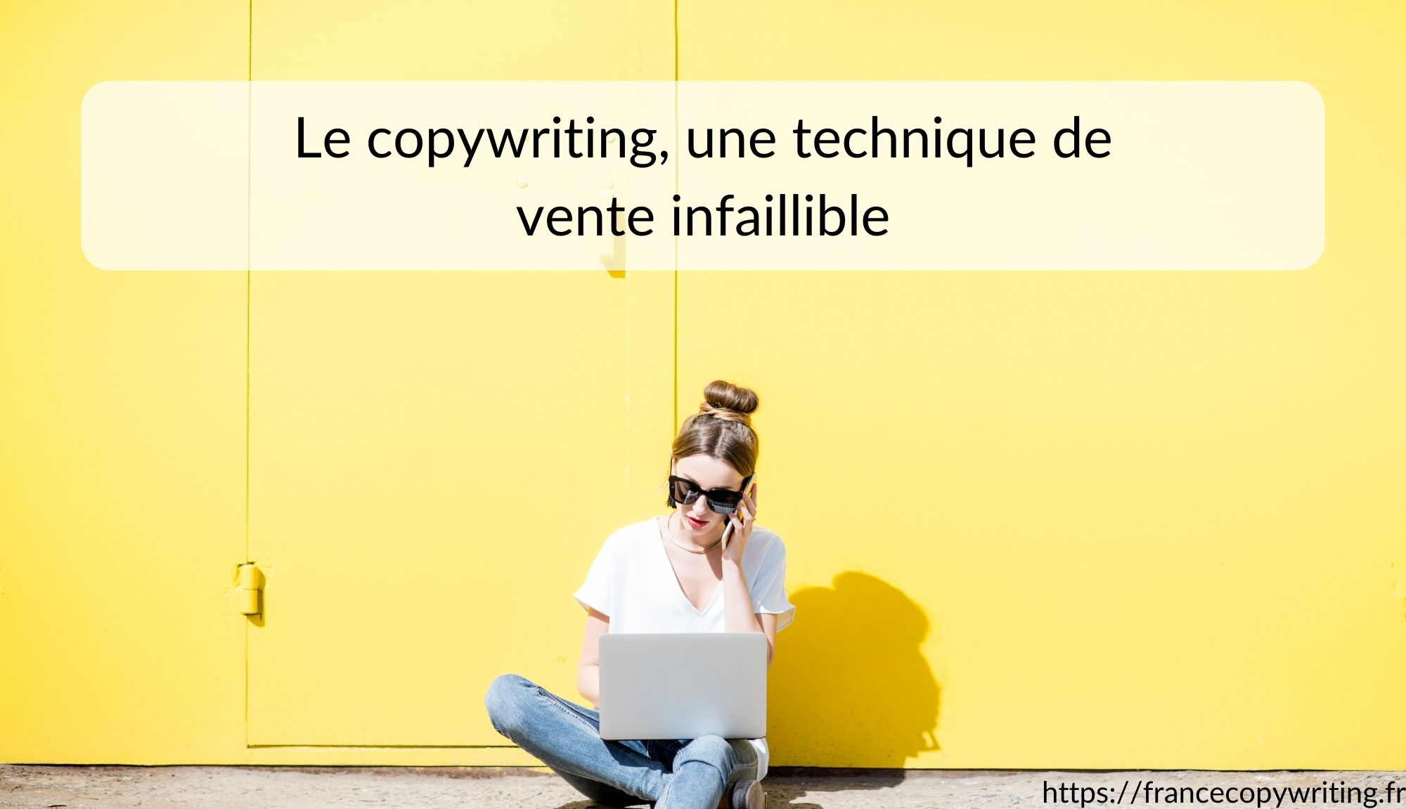 Le copywriting, une technique de vente infaillible