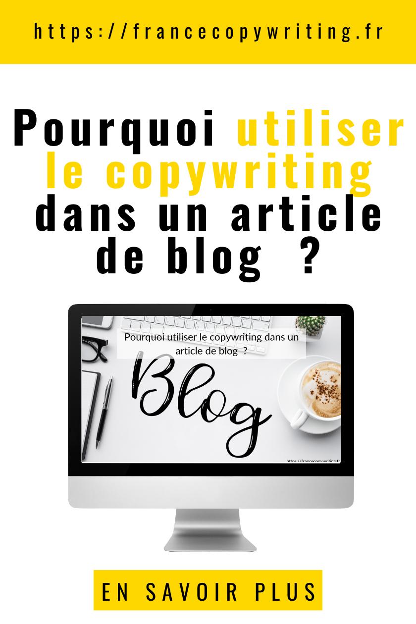 Pourquoi utiliser le copywriting dans un article de blog