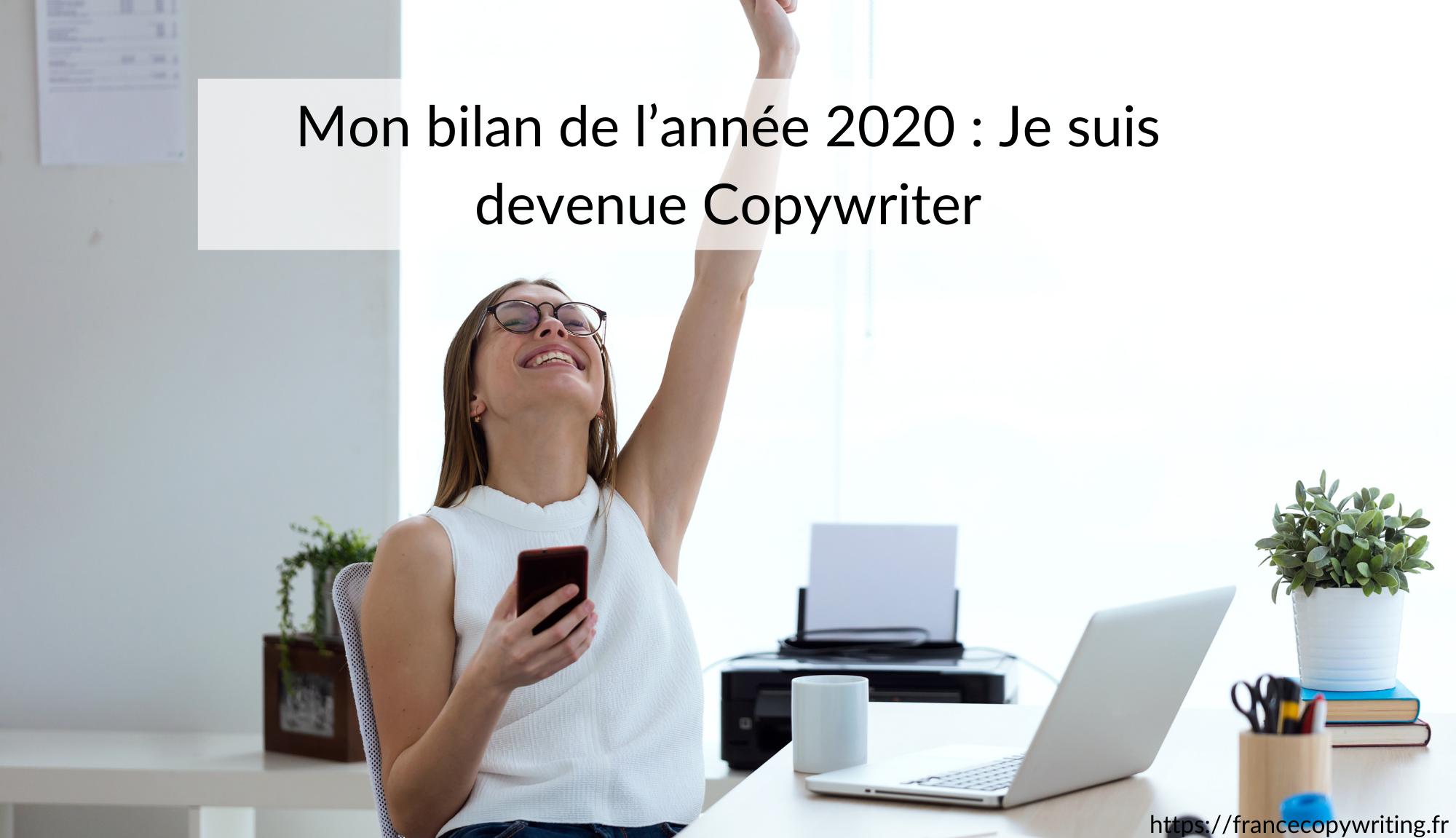 Mon bilan de l'année 2020 Je suis devenue Copywriter